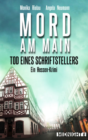 Mord am Main 2 - Monika Rielau, Angela Neumann