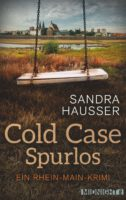 Sandra Hausser - Cold Case. Spurlos