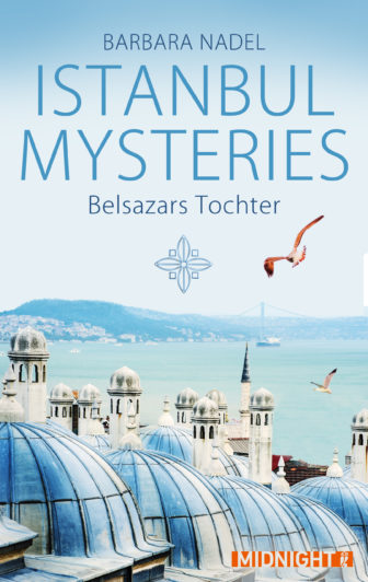 Nadel Istanbul Mysteries Belsazars Tochter